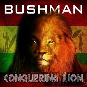 Bushman release Conquering Lion Album
